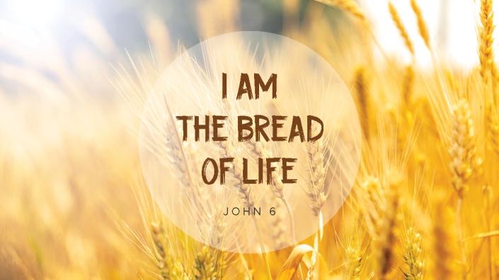 2021 0801 Bread of life